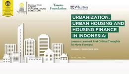 Urbanization, Urban Housing And Housing Finance In Indonesia