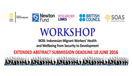 Workshop M2B Indonesian Migrant Workers' Health and Wellbeing from Security to Development