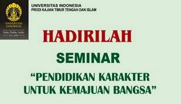 Seminar Pendidikan Karakter Untuk Kemajuan Bangsa, Senin 29 Agustus 2016 Kampus Universitas Indonesia
